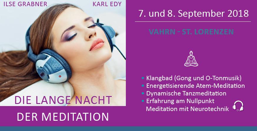 Die lange Nacht der Meditation mit Ilse Grabner und Karl Edy